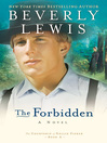 The Forbidden (eBook): Courtship of Nellie Fisher Series, Book 2